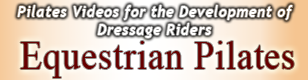Equestrian Pilates for Dressage Riders