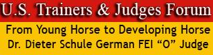 U.S. Trainers & Judges Young Horse Forum Dr. Schule